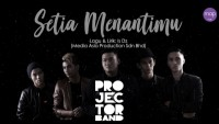 Projector Band - Setia Menantimu