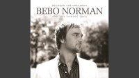 Bebo Norman - To Find My Way To You